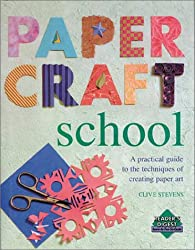 Papercraft School (Reader's Digest Learn-As-You-Go Guide)