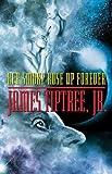 """""""Her Smoke Rose Up Forever"""" av James Tiptree Jr."""