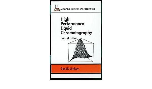 Amazon High Performance Liquid Chromatography 2nd Edition