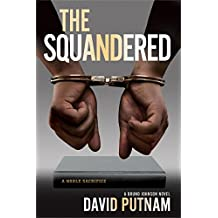 The Squandered (A Bruno Johnson Thriller)