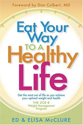 Download Eat Your Way To A Healthy Life pdf