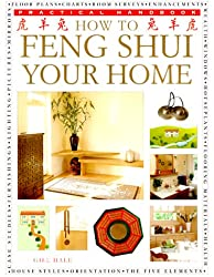 How to Feng Shui Your Home (Practical Handbook)