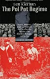 The Pol Pot Regime, Ben Kiernan, 0300096496