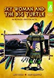 Sky Woman and the Big Turtle: An Iroquois Creation Myth