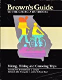 Brown's Guide to the Georgia Outdoors, John W. English, 0877971285