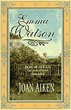 Emma Watson, Joan Aiken and Jane Austen, 0312145934