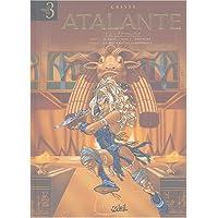 Atalante, tomes 1 à 3