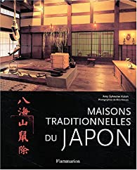 Maisons traditionnelles du Japon par Amy Kato Sylvester