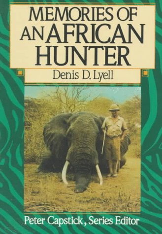 Memories of an African Hunter (The Peter Capstick Library)