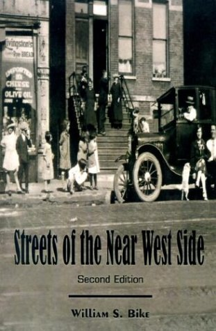 Book: Streets of the Near West Side by William S. Bike