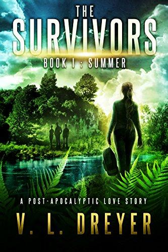The Survivors Book I: Summer by [Dreyer, V. L. ]