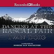 Dancing at the Rascal Fair | Ivan Doig