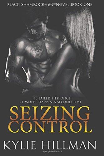 Seizing Control (Black Shamrocks MC #1)