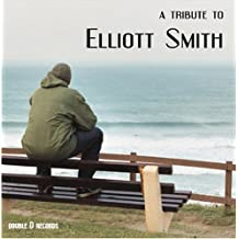Tribute to Elliott Smith