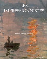 Les impressionnistes par Henri-Alexis Baatsch