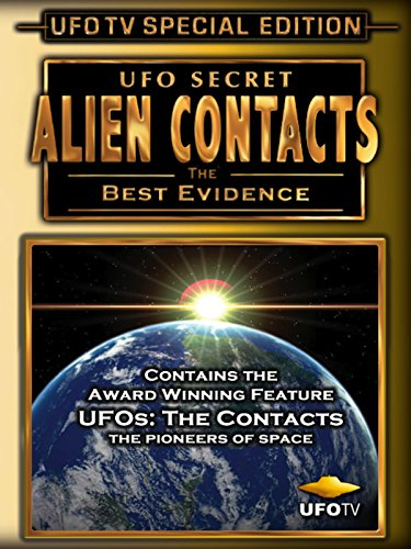 UFO Secret - Alien Contacts - The Best Evidence (Best Years Of Our Lives Blu Ray)