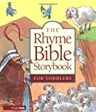The Rhyme Bible Storybook for Toddlers, L. J. Sattgast, 0310700787