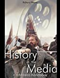 History in the Media, Robert Niemi, 157607952X