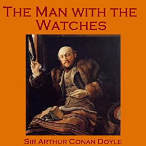 The Man with the Watches Audiobook