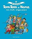"""Afficher """"Le Meilleur de Tom-Tom et Nana n° 2 Fous d'école, dingues de récré"""""""