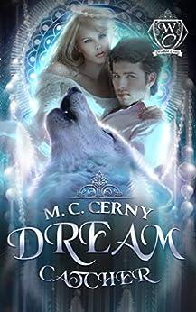 Dream Catcher (Woodland Creek) by [Cerny, M.C., Creek, Woodland]