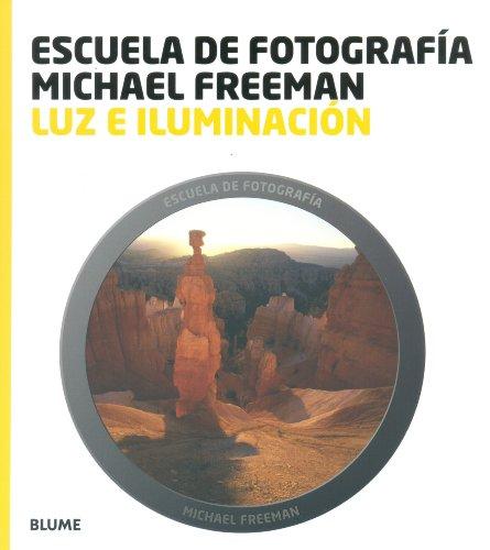 Escuela Fotografía. Luz E Iluminación