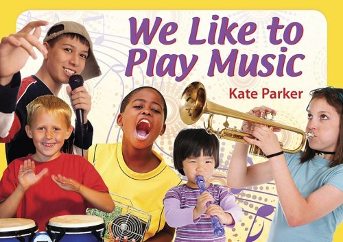 We Like To Play Music Amazon Co Uk Parker Kate Books