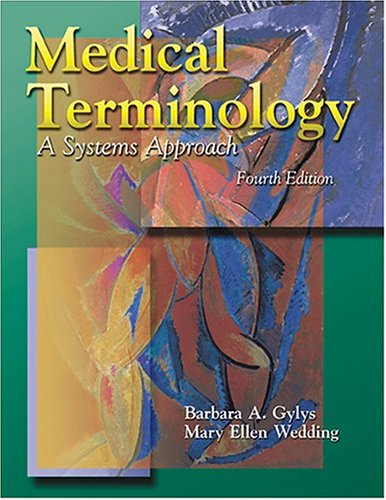 Medical Terminology: A Systems Approach (Book with 2 Audiocassettes)