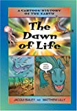 The Dawn of Life, Jacqui Bailey, 1553370724
