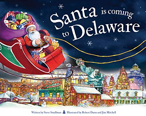 Santa Is Coming to Delaware (Christmas Delaware Store)