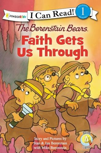 The Berenstain Bears, Faith Gets Us Through (I Can Read! / Good Deed Scouts / Living Lights)