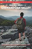AMC s Best Day Hikes in the Shenandoah Valley: Four-Season Guide to 50 of the Best Trails From Harpers Ferry to Jefferson National Forest
