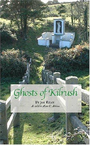 Ghosts Of Kilrush