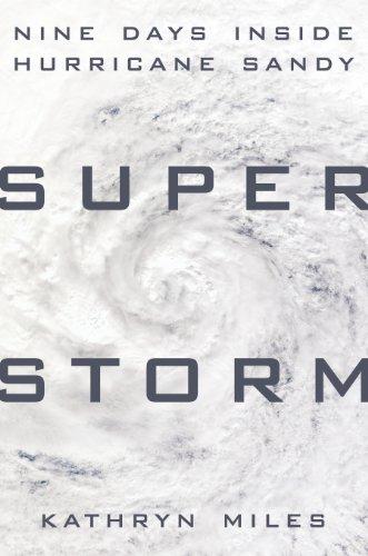 Superstorm: Nine Days Inside Hurricane Sandy cover