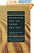 #1: Wherever You Go, There You Are: Mindfulness Meditation in Everyday Life