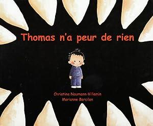 """Afficher """"Thomas n'a peur de rien"""""""