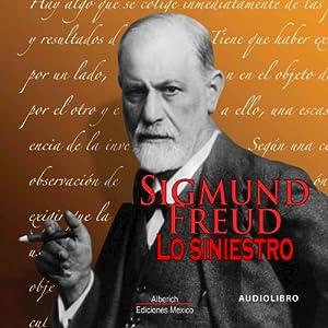 Lo siniestro [The Uncanny] Audiobook