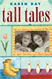 Tall Tales, Karen Day, 0375837736