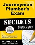 Journeyman Plumber's Exam Secrets Study Guide: Plumber's Test Review for the Journeyman Plumber's Exam by Plumber's Exam Secrets Test Prep Team (2013-02-14) Paperback