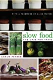 Slow Food(The Case For Taste)