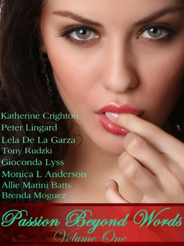 ROMANCE: PASSION BEYOND WORDS: A Romantic Short Story Collection
