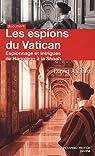 Les espions du Vatican : Espionnage et intrigues de Napoléon à la Shoah par Alvarez