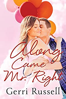 Along Came Mr. Right by [Russell, Gerri]
