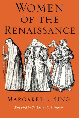 Women of the Renaissance (Women in Culture and (Women In The Renaissance)