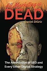 All Marketing is Dead: Killing the Zombie in Your Digital Strategy