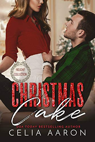 99¢ - Christmas Cake: A Holiday Collection