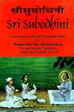 Sri Subodhini-Commentary on Srimad Bhagvata Purana by Mahaprabhu Shri Vallabhacharya-Text and English Translation Canto Ten Chapters 12 to 17 (Volume 4)