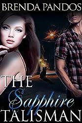 The Sapphire Talisman (Talisman Series Book 2)