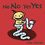 Best Books For 18 Month Olds - No No Yes Yes (Leslie Patricelli board books) Review