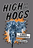 High on the Hogs, David Stidworthy and William B. Jones, 0786414189